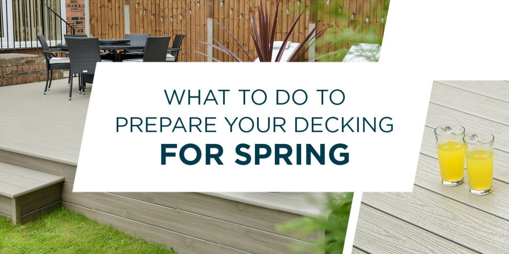 What To Do To Prepare Your Decking For Spring